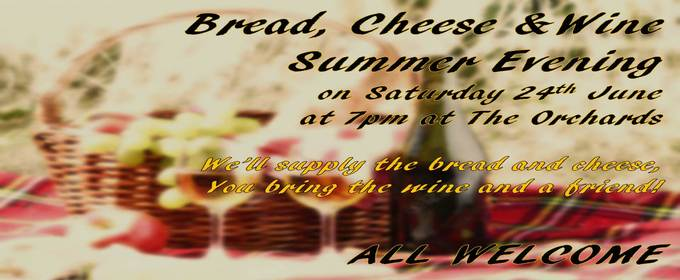 Summer bread, cheese and wine evening 24th June 2017