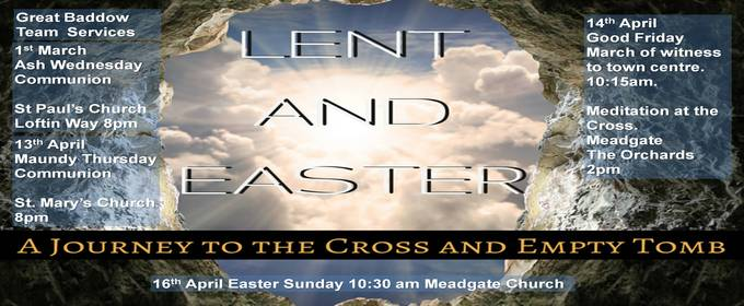 Lent and Easter 2017 at Meadgate Church in Great Baddow